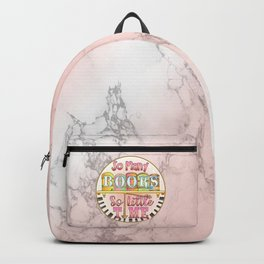 So Many Books, so little time Backpack