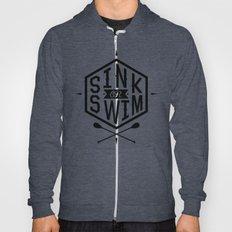 SINK OR SWIM Hoody