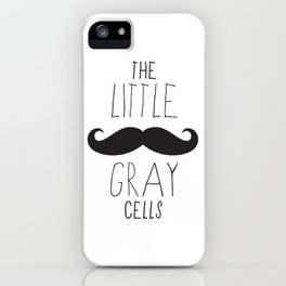 Poirot - The Little Gray Cells iPhone Case