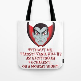 Transylvania without Dracula - Love at First Bite Tote Bag