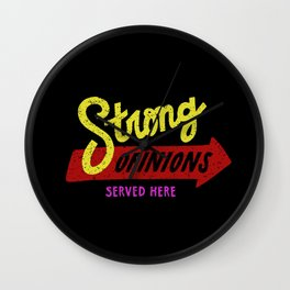 Strong Opinions Wall Clock