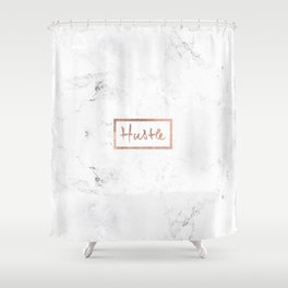 Modern hustle typography rose gold white marble Shower Curtain