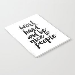 Work Hard and be Nice to People black and white typography poster black-white design bedroom wall Notebook