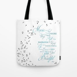 Music Gives Soul to the Universe Tote Bag