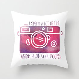 I Spend a Lot of Time Taking Photos of Books - Purple Throw Pillow