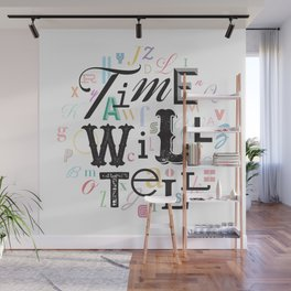 Time Will Tell Wall Mural