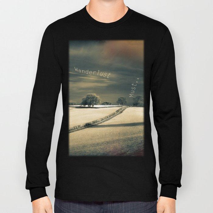 I Wander because... Long Sleeve T-shirt