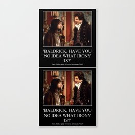 Baldrick Irony Theory Canvas Print