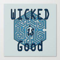 maze runner Canvas Prints featuring The Maze Runner - Wicked is Good by MarcoMellark