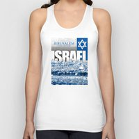 israel Tank Tops featuring Jerusalem, Israel by politics