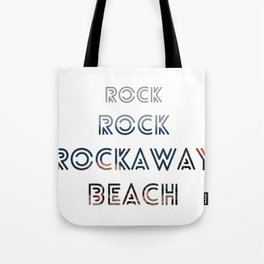 Rock, Rock, Rockaway Beach Tote Bag