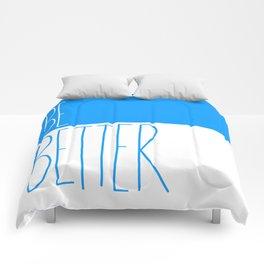 Be Better Comforters