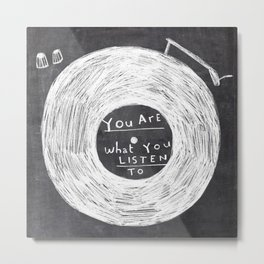 you are what you listen to, BLACK Metal Print