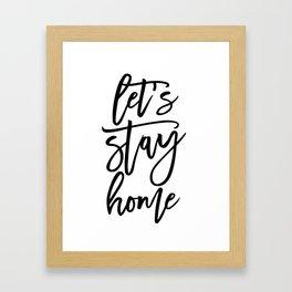 Let's stay home (5) Framed Art Print