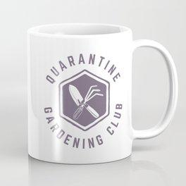 Quarantine Gardening Club Coffee Mug