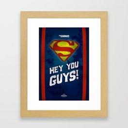 Hey You GUYS!!!! Framed Art Print