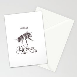 No Bees No Honey Stationery Cards
