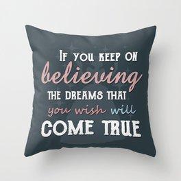 Will come true - Cinderella Throw Pillow