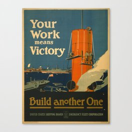 Vintage poster - Your Work Means Victory Canvas Print