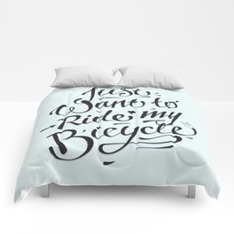 Just want to ride my bicycle! Comforters