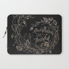 Nevertheless She Persisted Gold Laptop Sleeve