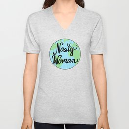 Mother Earth Nasty Woman Hand Drawn Unisex V-Neck