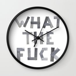 WHAT THE FUCK duct tape white Wall Clock