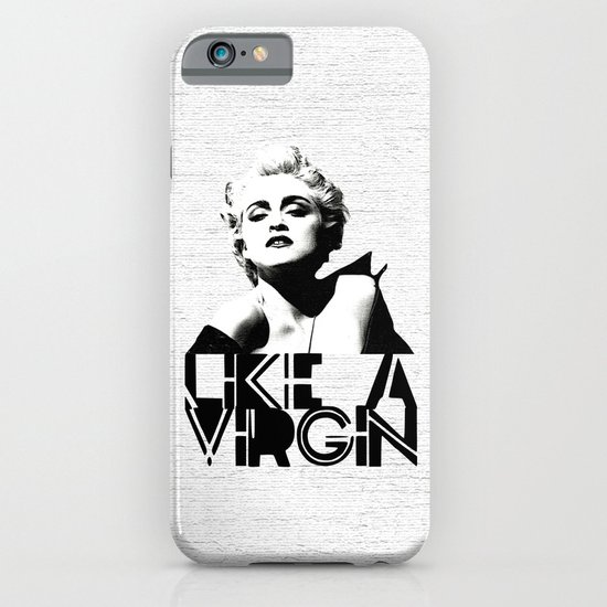 LIKE A VIRGIN iPhone & iPod Case