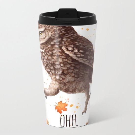 Owl ohh, that's all Metal Travel Mug