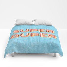 Super-Duper Comforters