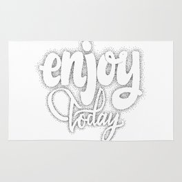 Enjoy today  - hand drawn dotwork, calligraphy and lettering Rug