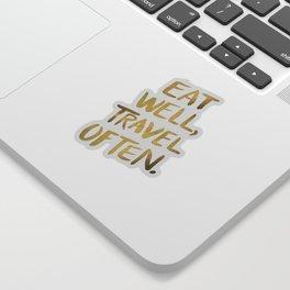 Eat Well Travel Often on Gold Sticker