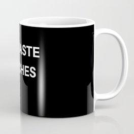 Namaste Bitches Coffee Mug