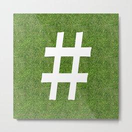 hashtag symbol  on the grass Metal Print