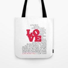 LOVE. 1 Corinthians 13:4-8. Tote Bag