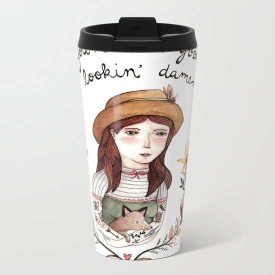 Good Lookin' Dame Metal Travel Mug