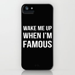 The Sudden Fame iPhone Case