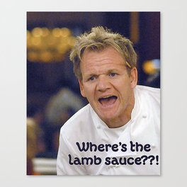 Where's the Lamb Sauce? Canvas Print