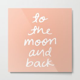 to the moon and back - peach Metal Print