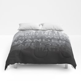 """Not all those who wander are lost"" -- J. R. R. Tolkien quote poster Comforters"