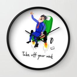 Take off work Wall Clock