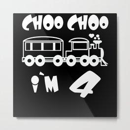 Choo Choo I'm 4 Children's Birthday Train Metal Print