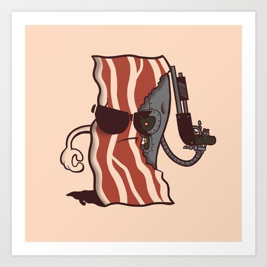 The Baconator Art Print
