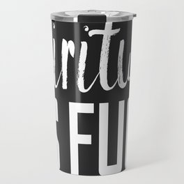 spiritual as fuck Travel Mug