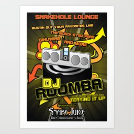 DJ Roomba: Back From the Dead and Tearing It Up! Art Print