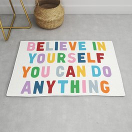 Believe In Yourself Rug