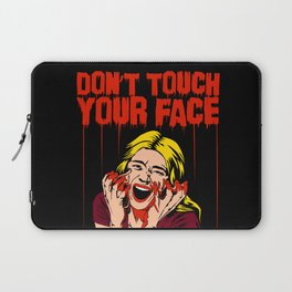 Don't Touch Your Face! v2 Laptop Sleeve
