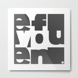 FUN Metal Print
