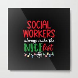 Christmas Social Worker nice list Metal Print