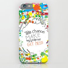 Miss Frizzles mantra ...take chances make mistakes get messy Slim Case iPhone 6s